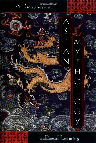 Book Cover A Dictionary of Asian Mythology