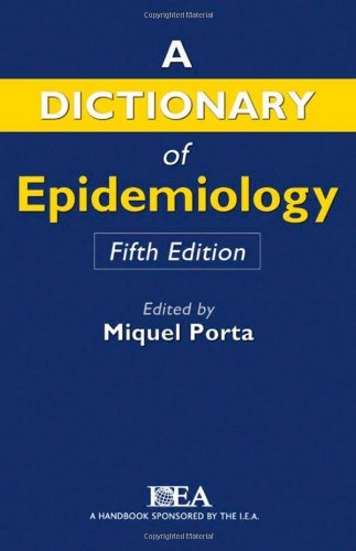 Book Cover A Dictionary of Epidemiology