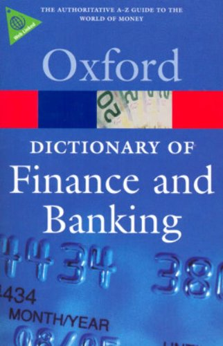 Book Cover A Dictionary of Finance and Banking (Oxford Quick Reference)
