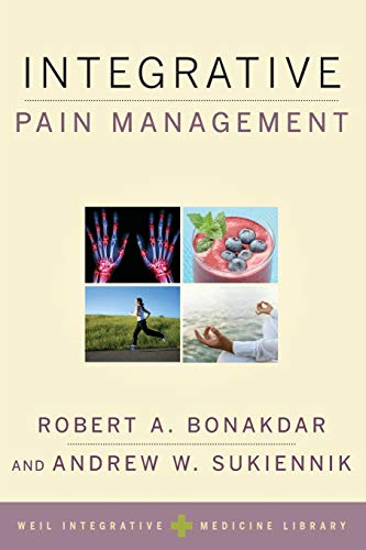 Book Cover Integrative Pain Management (Weil Integrative Medicine Library)