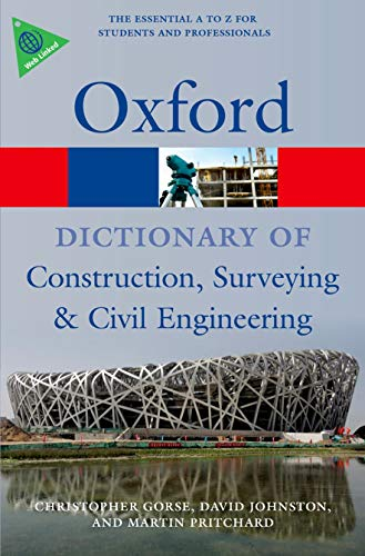 Book Cover A Dictionary of Construction, Surveying, and Civil Engineering (Oxford Quick Reference)