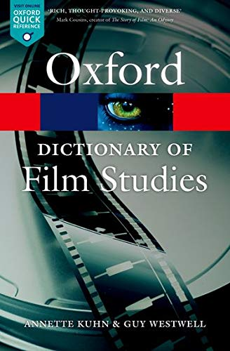 Book Cover A Dictionary of Film Studies (Oxford Quick Reference)
