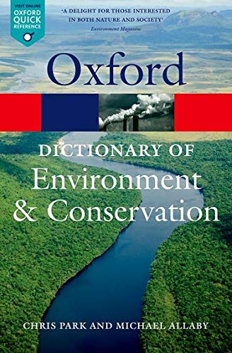 Book Cover A Dictionary of Environment and Conservation (Oxford Quick Reference)