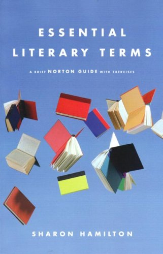 Book Cover Essential Literary Terms: A Brief Norton Guide with Exercises