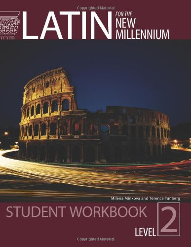 Book Cover Latin for the New Millennium Student Text, Level 2 - Paperback Workbook (English and Latin Edition)