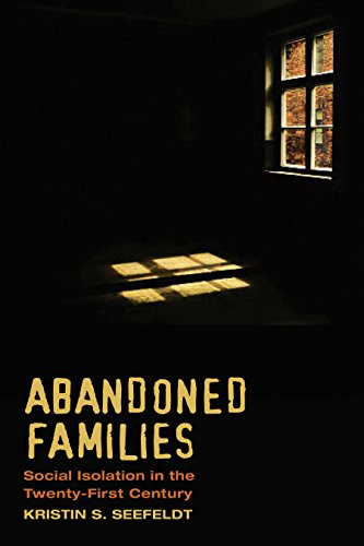 Book Cover Abandoned Families: Social Isolation in the Twenty-First Century