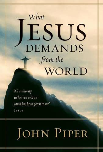 Book Cover What Jesus Demands from the World