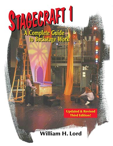 Book Cover Stagecraft 1: A Complete Guide to Backstage Work