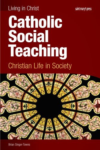Book Cover Catholic Social Teaching, student book: Christian Life in Society