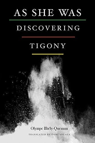 Book Cover As She Was Discovering Tigony (African Humanities and the Arts)