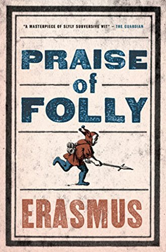 Book Cover Praise of Folly (Evergreens)