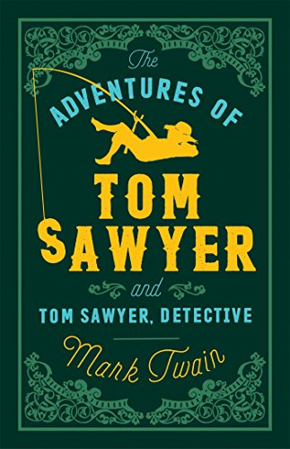 Book Cover The Adventures of Tom Sawyer and Tom Sawyer, Detective (Evergreens)